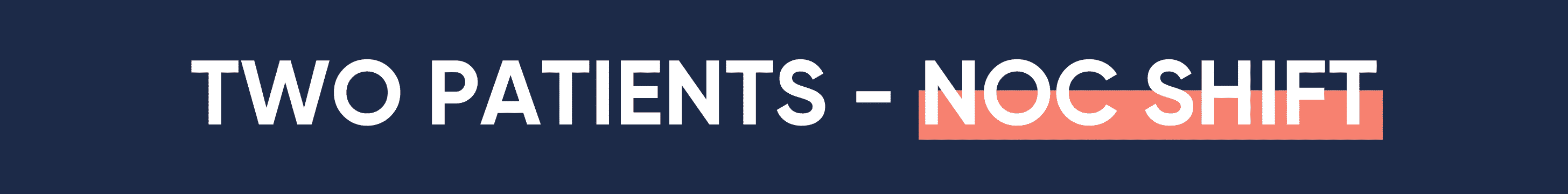 NURSING RUN SHEET TWO PATIENTS NOC