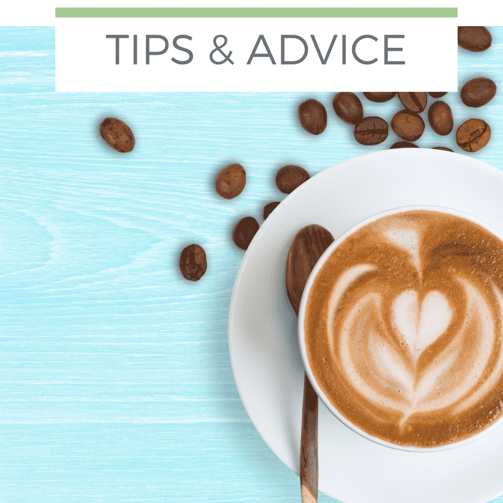 How about a LATTE with that - Nursing tips and advice