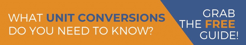 What UNIT CONVERSIONS do you need to know to safely administer medications? Grab the FREE Guide!